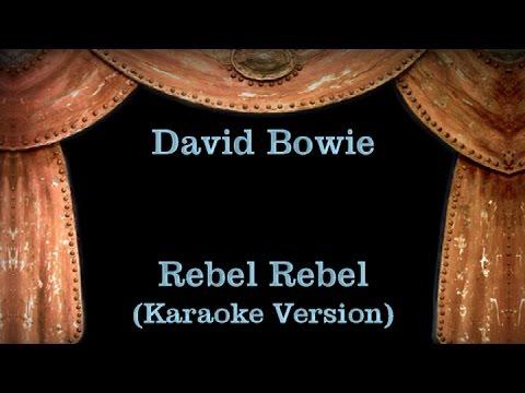 David Bowie - Rebel Rebel - Lyrics (Karaoke Version)