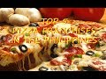 My List: Top 5 Pizza Franchises in the Philippines