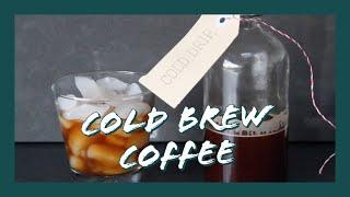 Cold Brew Coffee | Quick & Easy
