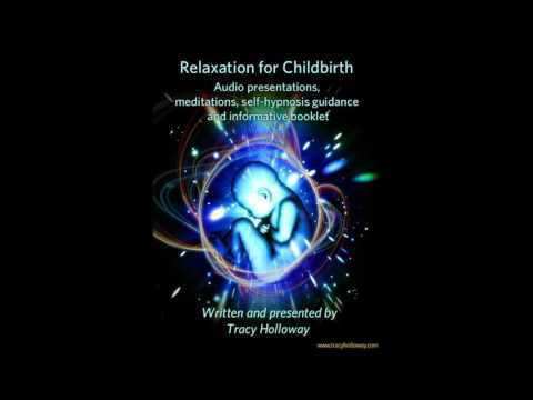 Relaxation for Pregnancy and Childbirth by Tracy Holloway