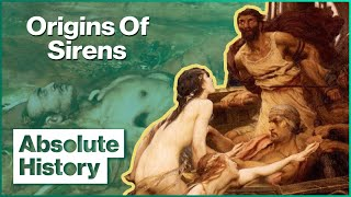 The Origin Story Of Odysseus' Sirens | Myths & Monsters | Absolute History