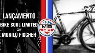 Lançamento Bike Soul Murilo Fischer Limited Edition