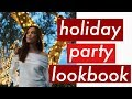 HOLIDAY PARTY LOOKBOOK / OUTFITS 2017 | Dresses, Skirts and Heels!