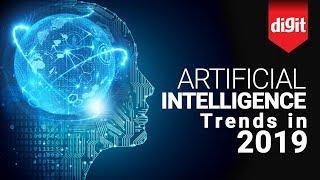 AI Trends in 2019 | Digit.in