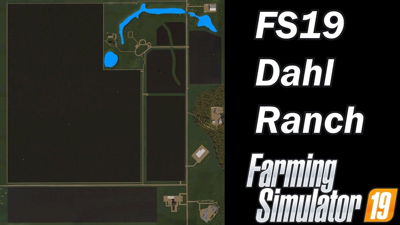 Farming Simulator 19 – Map First Impression – FS19 Dahl Ranch