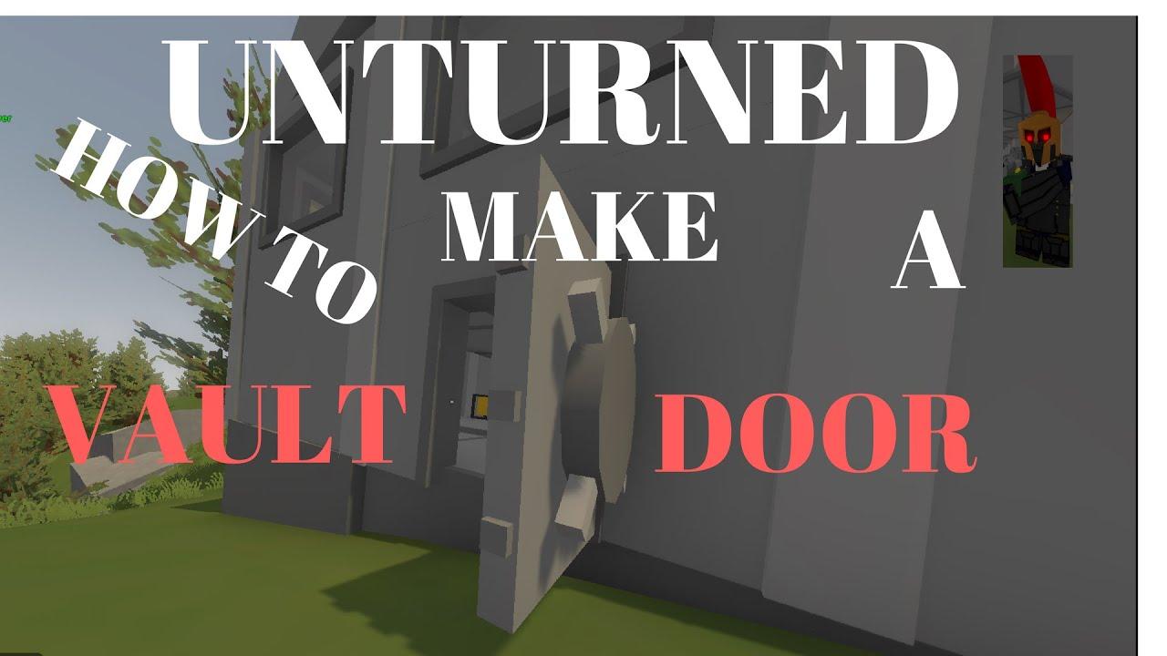 Unturned how to make vault door youtube for Door unturned