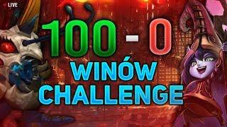 100W/0L Challenge- Czyli najtrudniejsze wyzwanie Ligi Legend: aktualnie 30W/0L