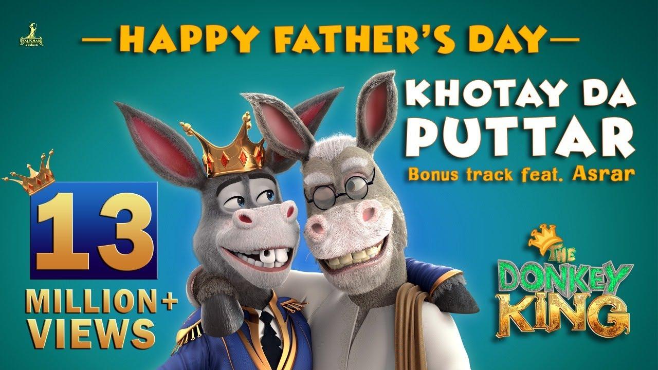 Download The Donkey King | Khotay Da Puttar | Bonus Track Feat. Asrar | Geo Films