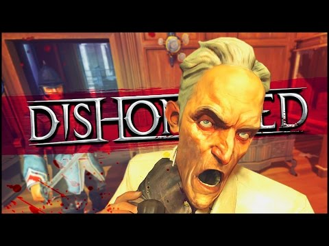 Dishonored: Knife Of Dunwall Funny Moments   KENTUCKY FRIED KILLER!