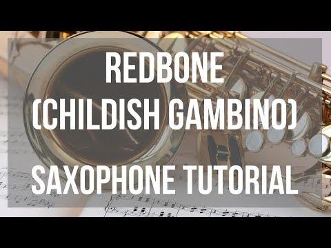 How to play Redbone by Childish Gambino on Alto Sax (Tutorial)