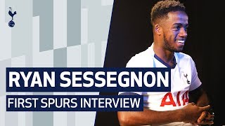 RYAN SESSEGNON'S FIRST SPURS INTERVIEW | #SessegnonSigns