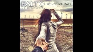 FALTO / PRENDS MA MAIN / MMC MUSIK 2015