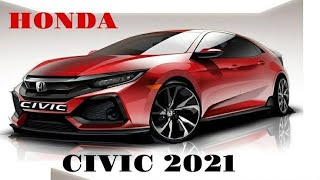 All-New Honda Civic 2021 || Ready to be lauched globally in Fall 2020 ||