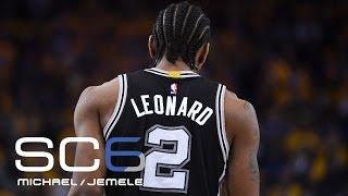 Can Kawhi Turn Around Spurs' Series Vs. Warriors? | SC6 | May 19, 2017
