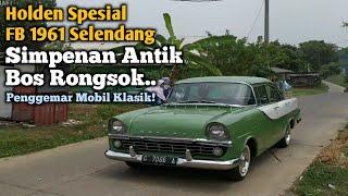 #Holden Spesial FB 1961(Selendang) Original GresS! | Penggemar Mobil Antik Klasik #kokohdion