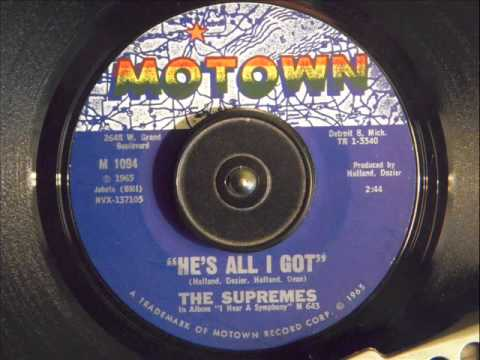 THE SUPREMES -  HE'S ALL I GOT
