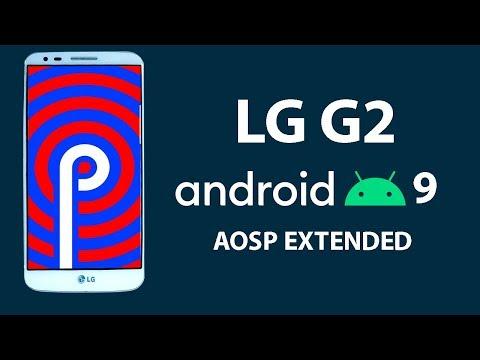 LG G2 | Android 9 Pie | Aosp Extended ROM | Todas las variantes | Review en Español - Ayala Inc