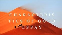 Characteristics of Good Essay