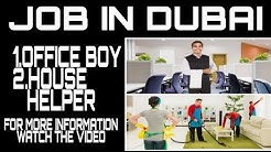 Office boy job in dubai | house helper job in dubai | dubai employment visa | how to find job