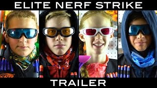Elite Nerf Strike: Arsenal | TRAILER (4 Part Nerf Movie)