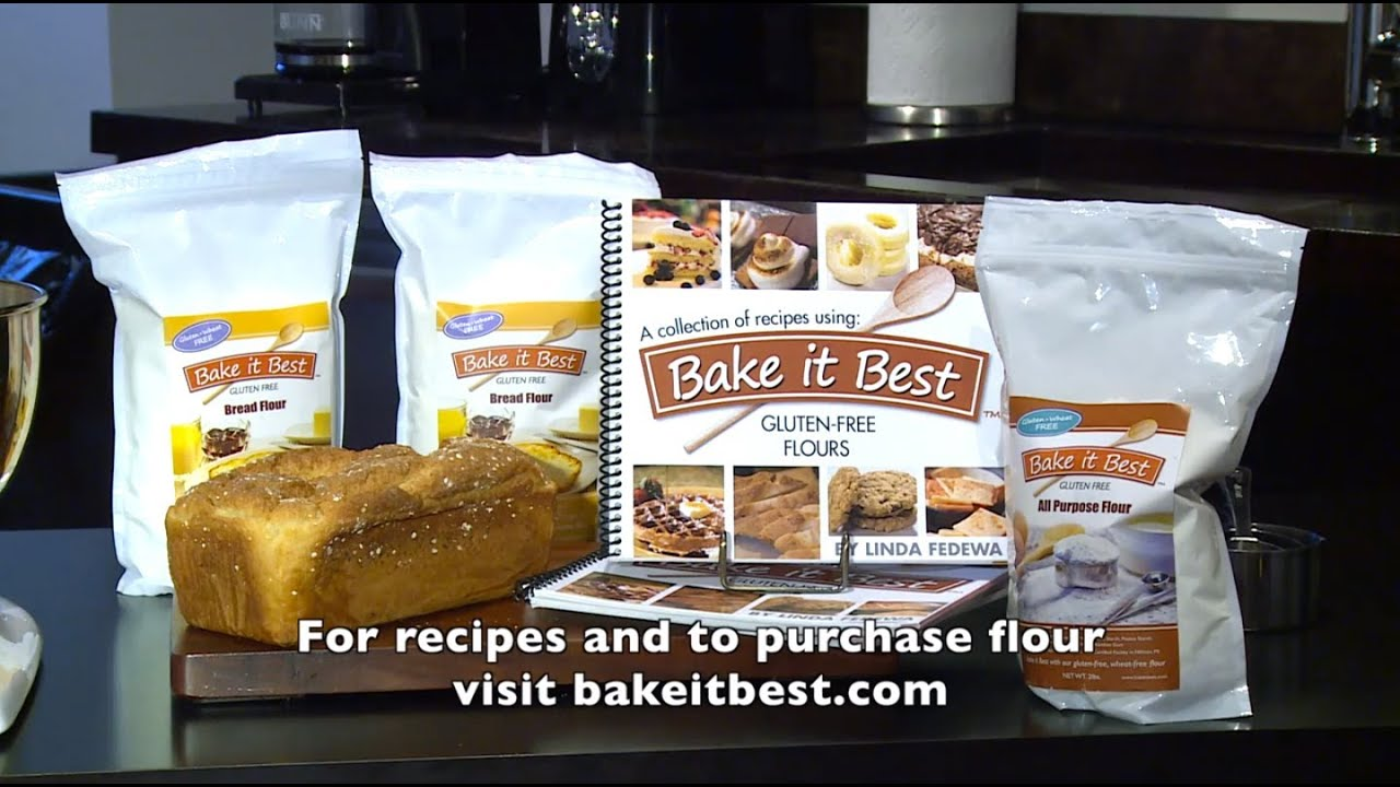 Bake it Best: Baking Demo - Gluten-Free Bread