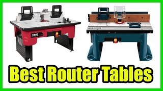 ▶️10 Best Router Tables 2018