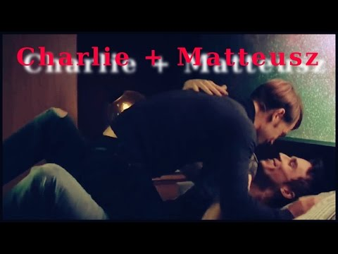 """Charlie + Matteusz 