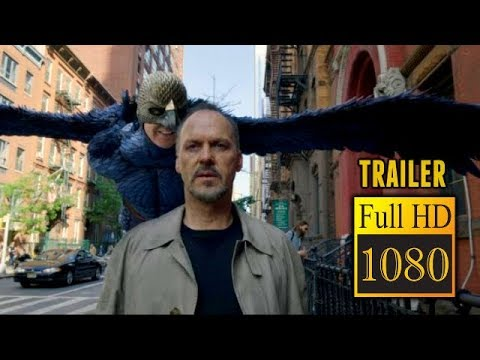 🎥 BIRDMAN (2014) | Full Movie Trailer in Full HD | 1080p