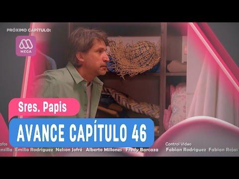 Sres Papis - Avance Capítulo 46
