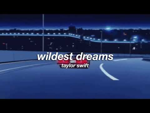taylor swift - wildest dreams (slowed + reverb) ✧