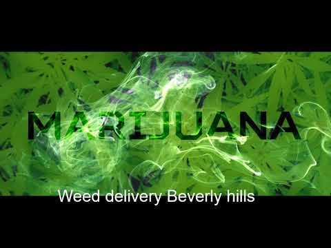Weed delivery Beverly hills call now (323) 798-9788