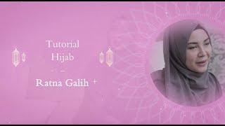 Tutorial Hijab : Ratna Galih