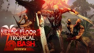 Killing Floor 2: Welcome to The Jungle