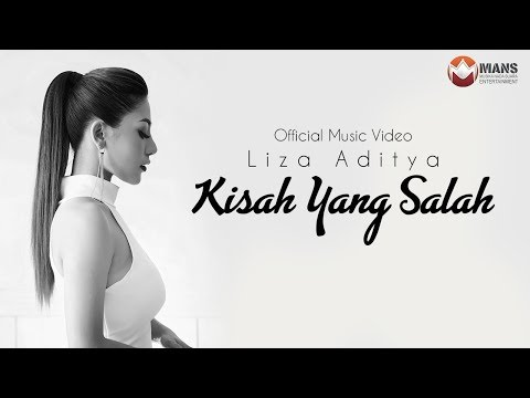 Liza Aditya - Kisah Yang Salah (Official Music Video)