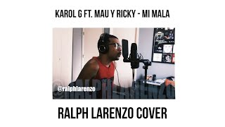 Mau y Ricky, Karol G - Mi Mala (English Cover)