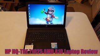 HP HQ-TRE 71025 AMD A10 Laptop Review