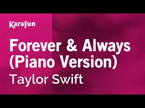 Karaoke Forever & Always (Piano Version) - Taylor Swift *