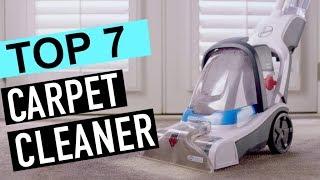 BEST 7: Carpet Cleaner 2018