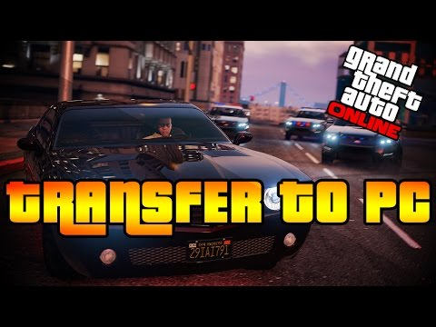 GTA 5 PC- How To Transfer Your GTA Online Character to GTA 5 Online PC- GTA 5 PC Info