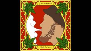 Josh Heinrichs - High On Love EP - FULL REGGAE ALBUM