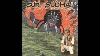 Sur Sudha  - Melodies Of Nepal  - Bhairavi (1996)