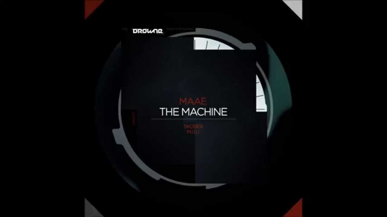 Download Maae - The Machine (Skober Remix) [Drowne Records]
