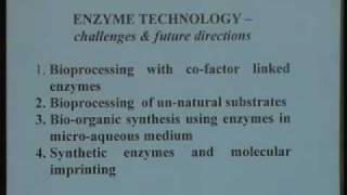 Lecture - 28 Enzyme Technology Challanges