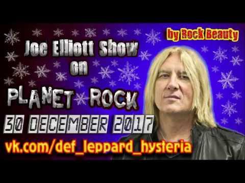 Joe Elliott (Def Leppard) Show on Planet Rock (30 December 2017)