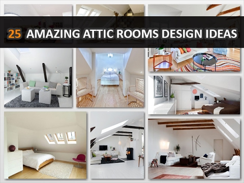 25 Amazing Attic Rooms Design Ideas - DecoNatic