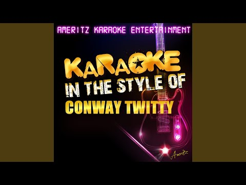 That's My Job (In the Style of Conway Twitty) (Karaoke Version)
