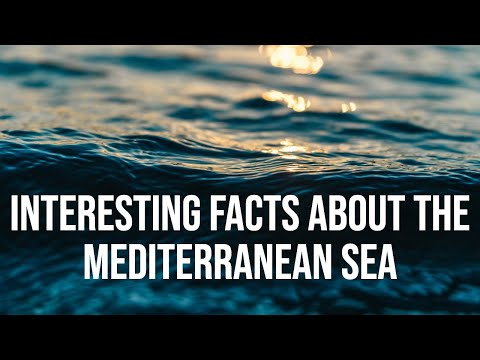 Interesting Facts About The Mediterranean Sea || Interesting Facts || The Mediterranean Sea