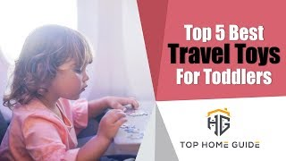 ▶️toddler Toys: Top 5 Best Toddler Travel Toys In 2020 - Buying Guide