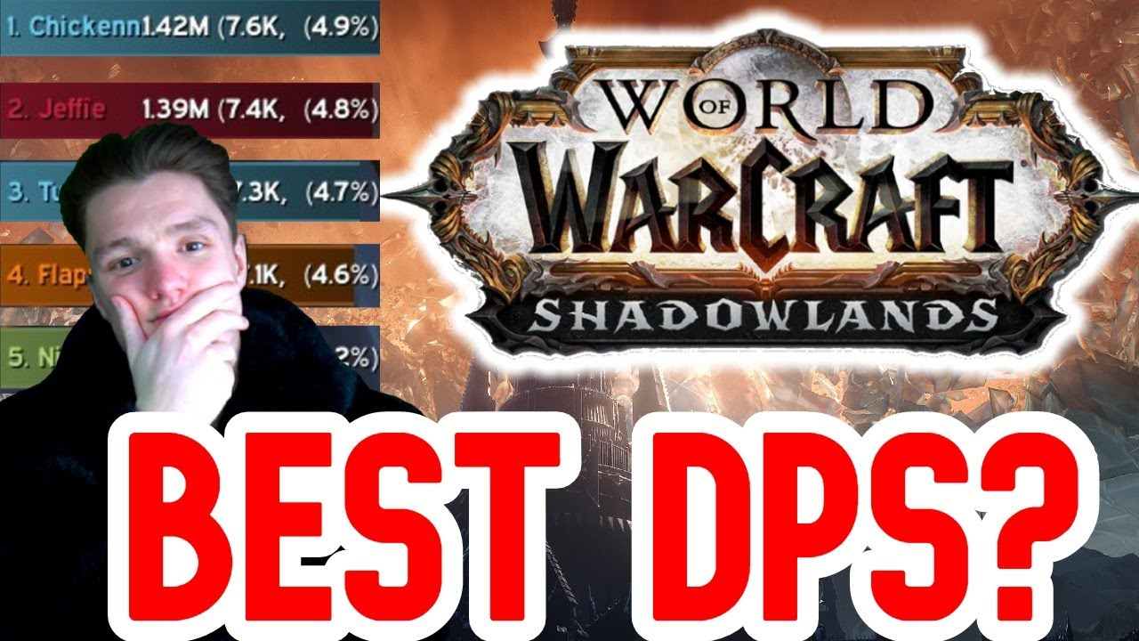 What Is The Best Dps In Shadowlands So Far Competition Time Youtube