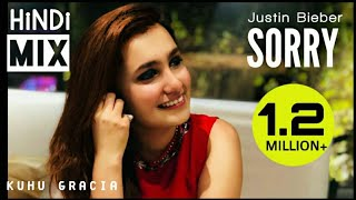Sorry Hindi Reprise Version Female Cover KuHu Gracia Mp3 Song Download